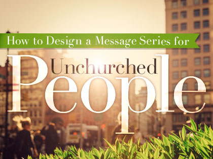/13Feature_How_to_Design_a_Message_Series_for_Unchurched_People_0916_843596017.jpg