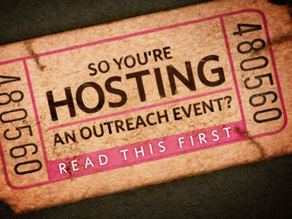 /13Feature_So_You__re_Hosting_an_Outreach_Event__Read_This_First_0705_458613924.jpeg