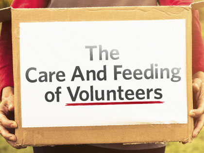 /13Feature_The_Care_and_Feeding_of_Volunteers_0918_600904160.jpg