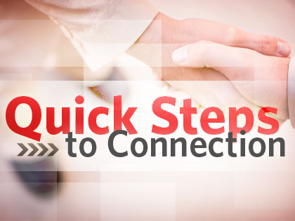 14Ideas_Quick_Steps_to_Connection_0415_555808618.jpg
