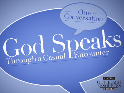 /14Resources_One_Conversation__God_Speaks_Through_a_Casual_Encounter_0602_171361510.jpg