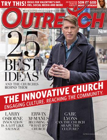 The Innovative Church - 2014 Jan/Feb Outreach issue