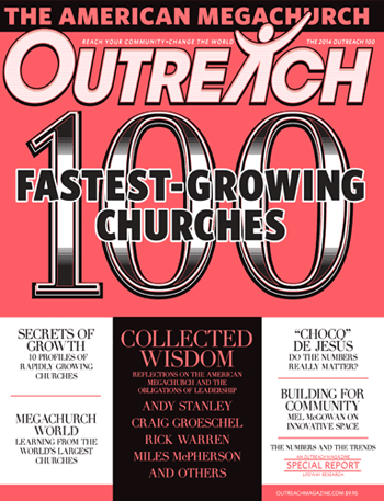 100 Fastest-Growing Churches - 2014 Outreach 100 Issue